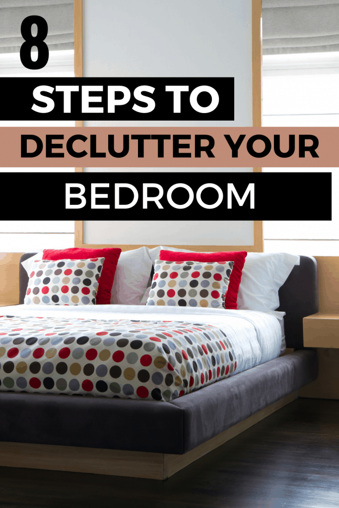8 steps to declutter your bedroom, for good!