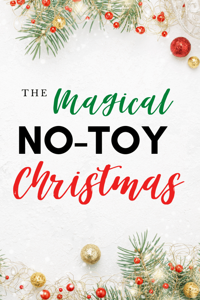 Does the Magical No-Toy Christmas seem like a dream? You can pull it off, I promise! Here's my guide to simplifying your holiday,