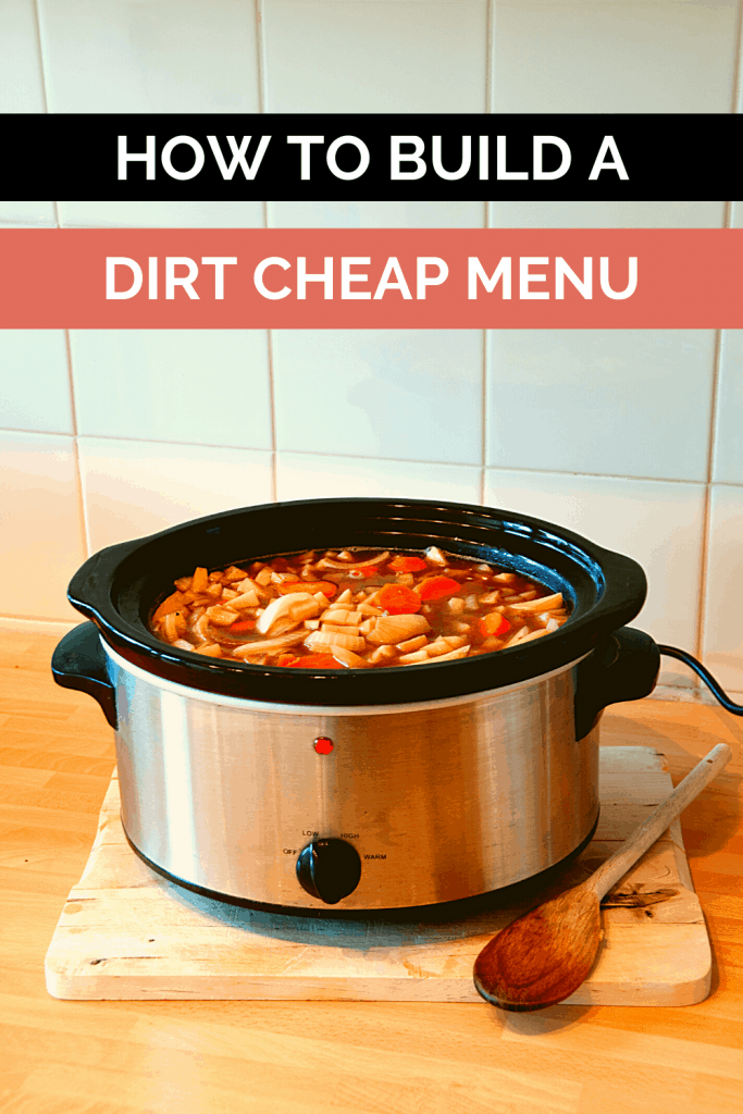 You can build a dirt cheap menu with the ingredients in your pantry. Ditch the expensive takeout or pizza delivery and create a cheap home cooked meal tonight. Learn how!
