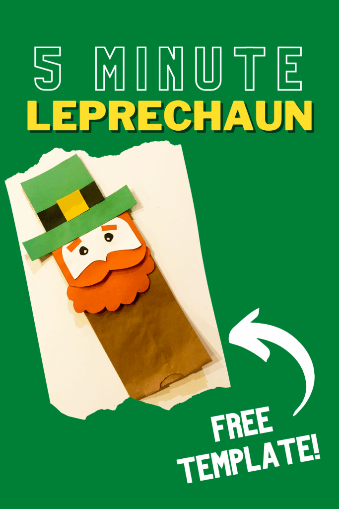 Looking for a quick and easy St. Patrick's Day craft? Try this 5 minute leprechaun puppet with your kids! Free template included.