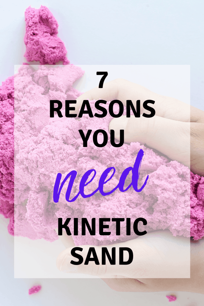 Kinetic Sand seems scary for moms, but it's actually a super valuable parenting tool. Here are the 7 reasons you need it in your arsenal!
