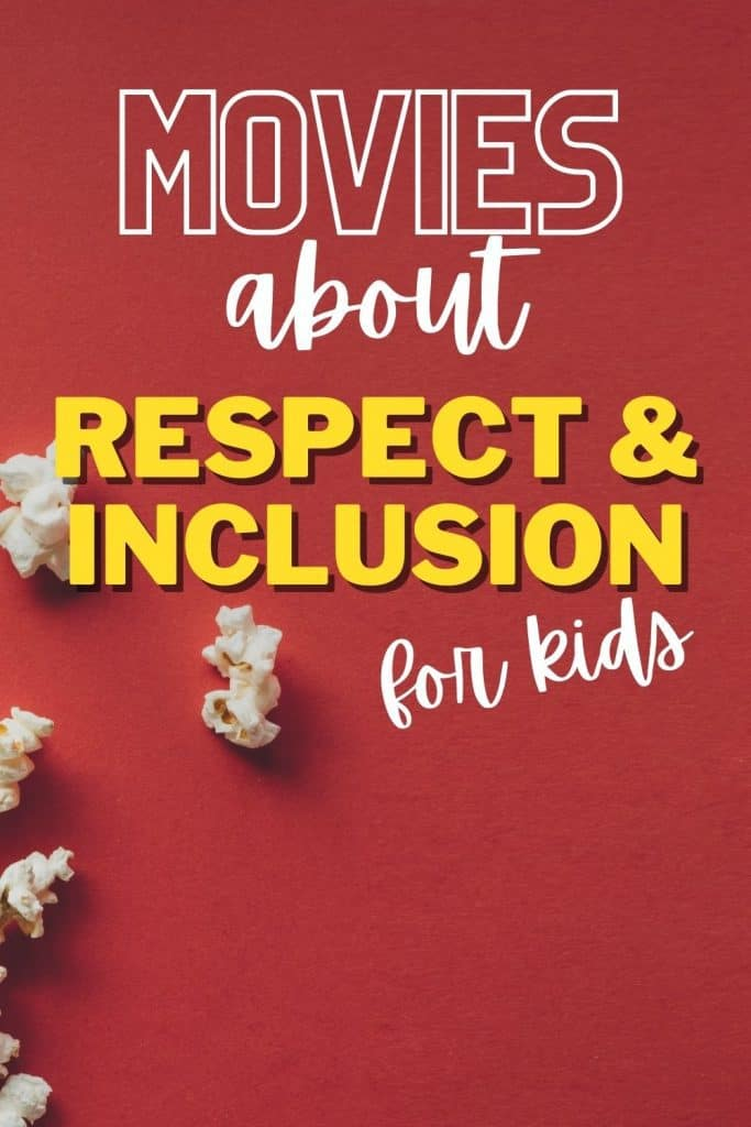 Movies can be educational. Here are 13 Kid-Friendly movies you can use to discuss respect and inclusion. Discussion questions included!