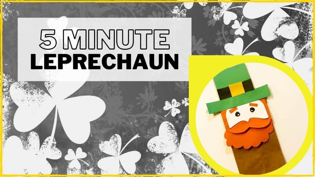 5 minute leprechaun