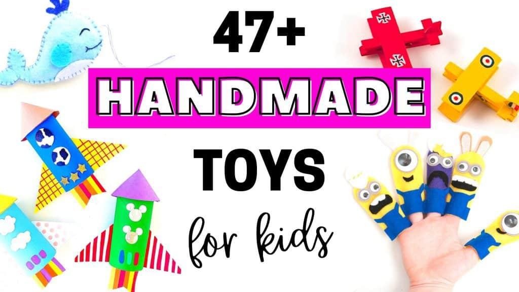 Homemade and Handmade Toys for Kids