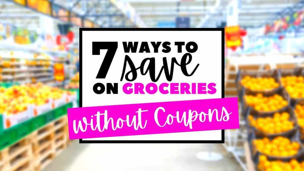 Save on groceries without coupons