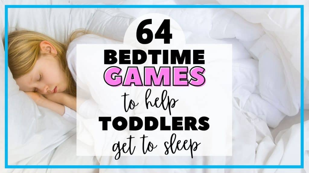 Games to help toddlers through bedtime