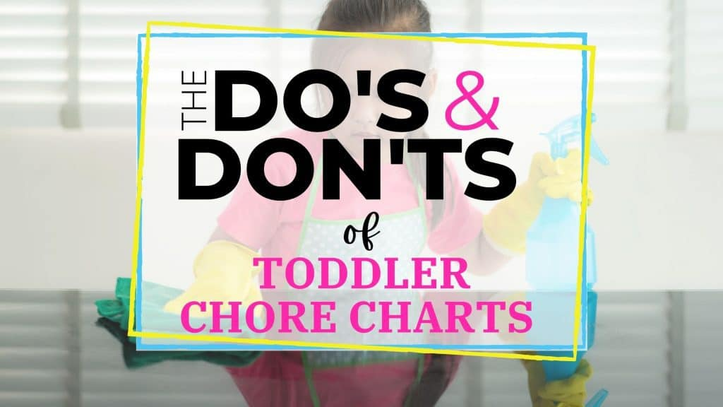 dos and dons of toddler chores
