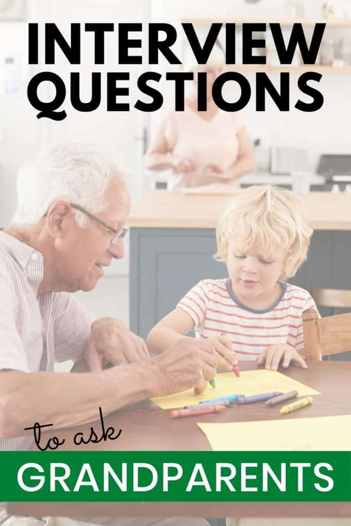 Help kids learn about their grandparents with this epic list of interview questions
