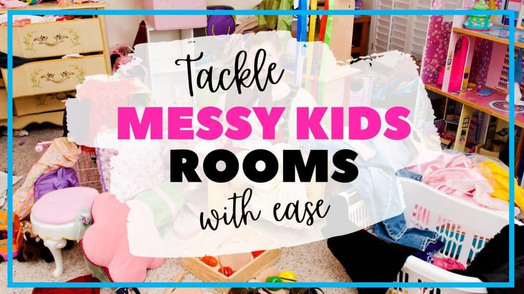 How to help a messy child tackle their bedroom.