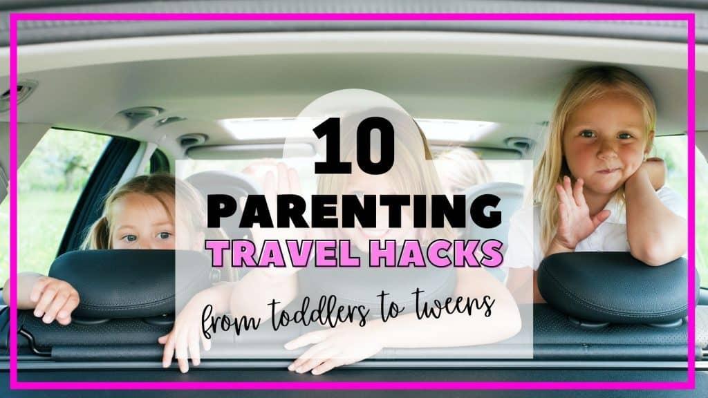 parenting travel hacks