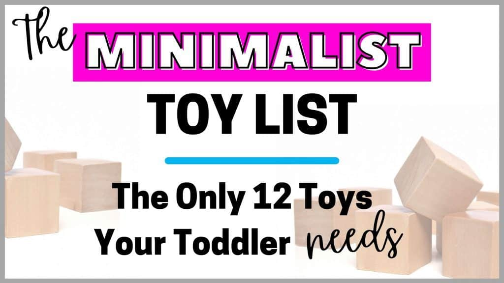 Minimalist Toy List for Toddlers