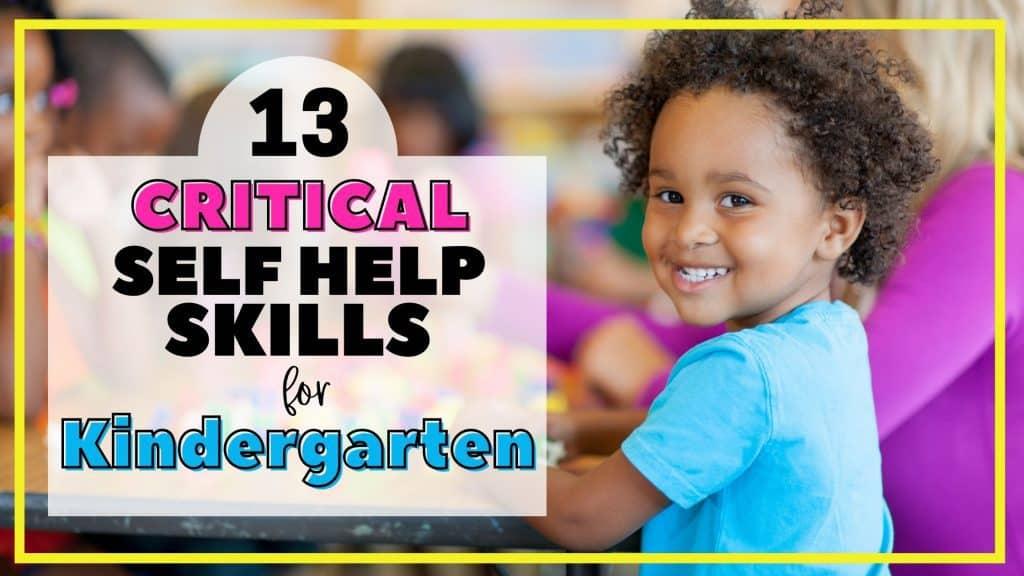 Self help skills kindergarteners need