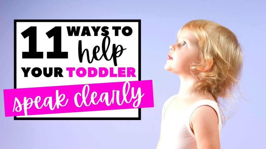 Help toddlers speak clearly