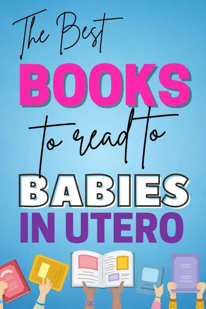 Want to read to your unborn baby? It has great benefits! Start building your life-long bond with these 12 books to read to your unborn baby.