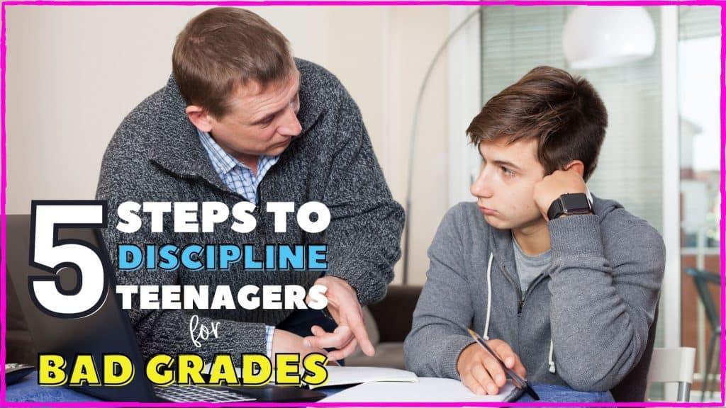 discipline teenagers for bad grades