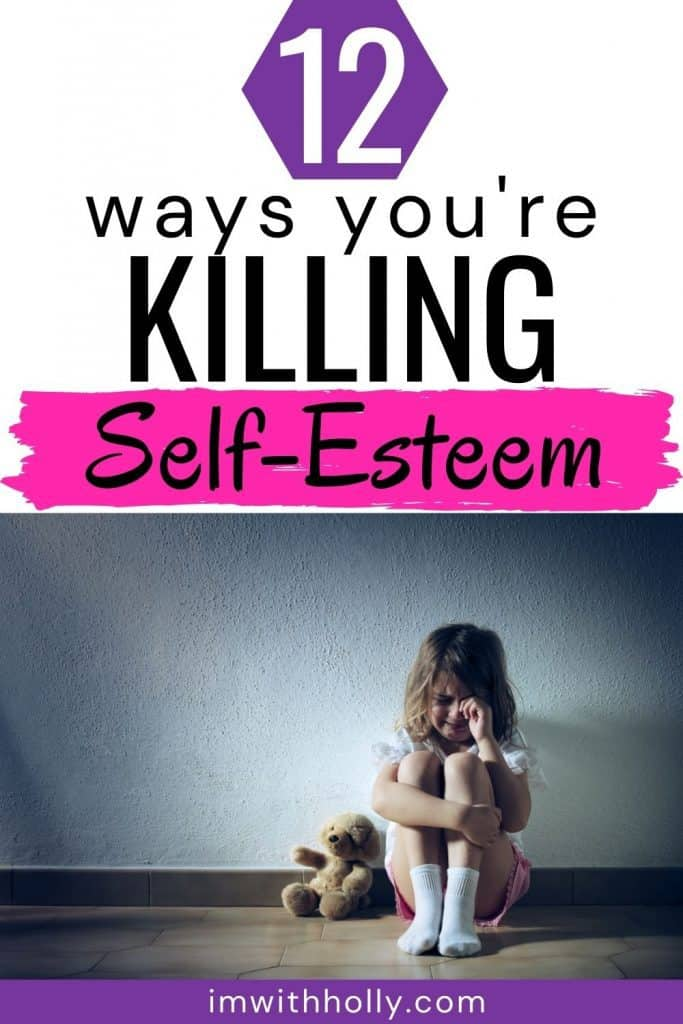 Does your child struggle with his sense of self-worth? You may be unknowingly contributing to his low self-esteem. Here's how parents destroy the self-esteem of their little ones.