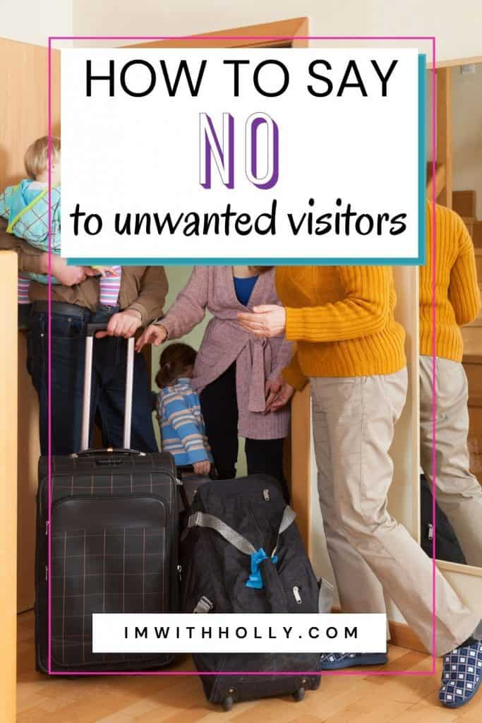 Do you hate when family members invite themselves to your home? Here's how you can say no to family houseguests without being rude or awkward.