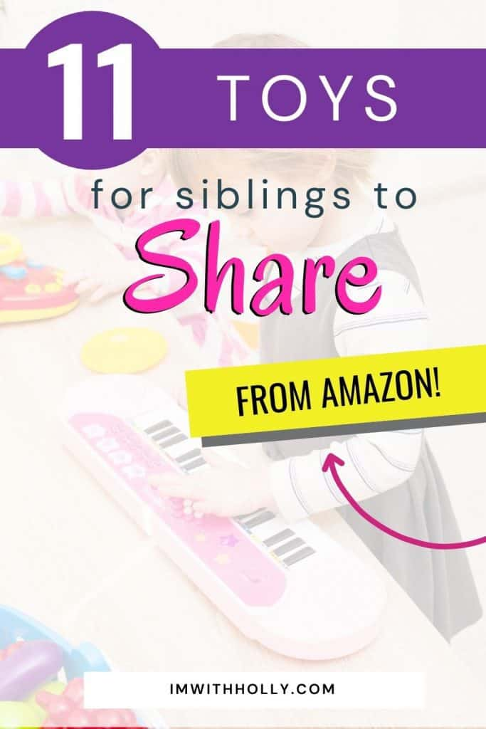 Best toys for siblings to share