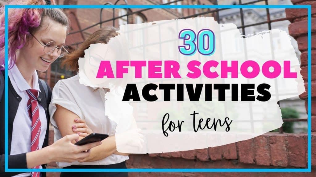 after school activities for teens