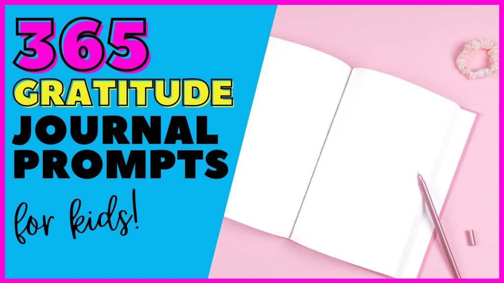 Gratitude journal prompts for kids