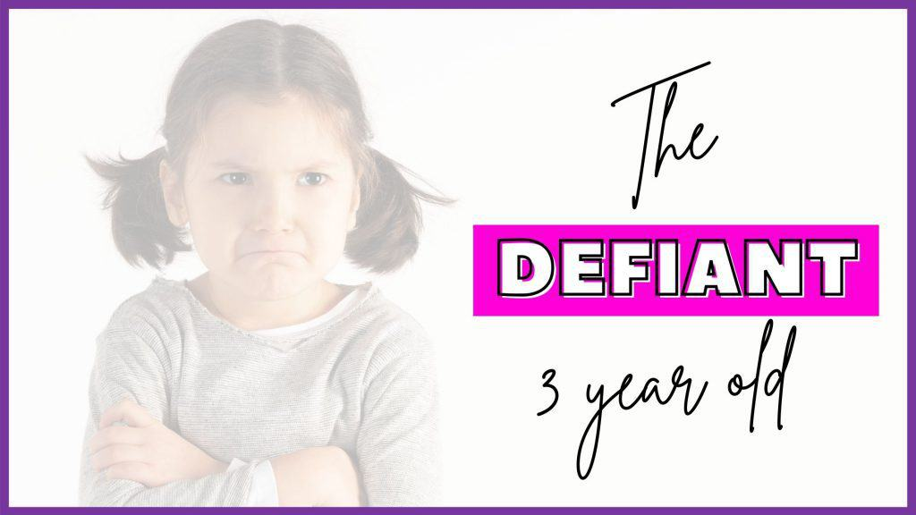 defiant 3 year olds
