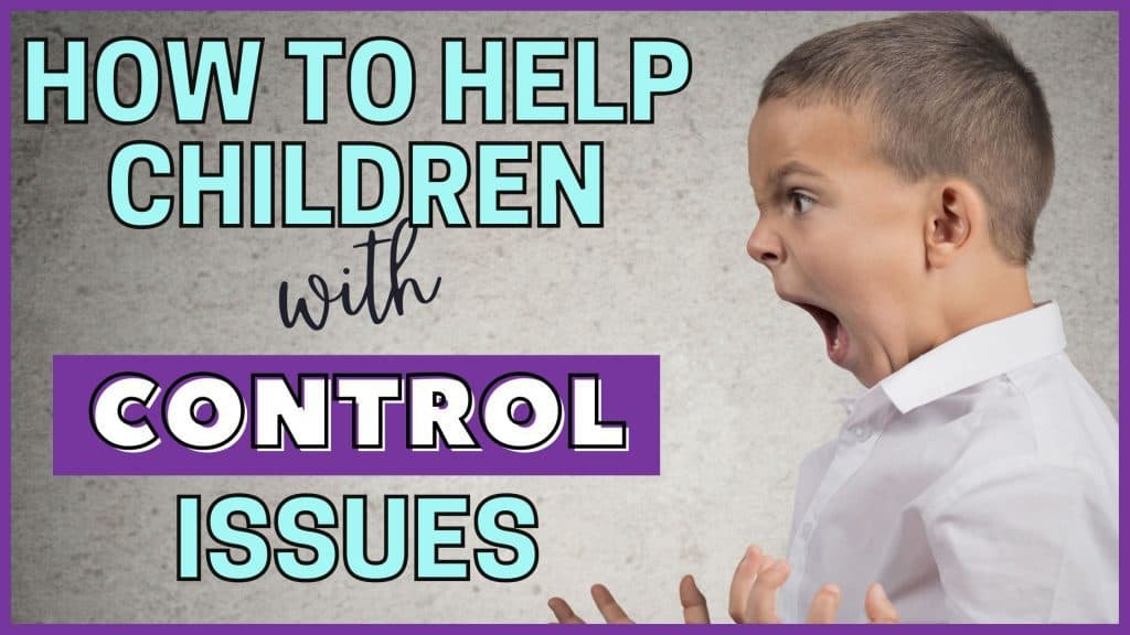 children with control issues