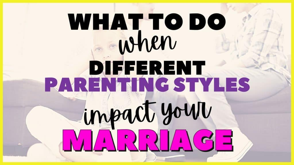 different parenting styles ruining marriage