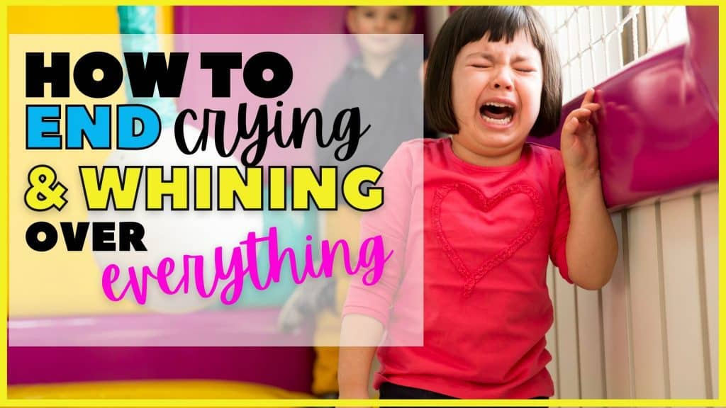 how to get a kid to stop crying over everything
