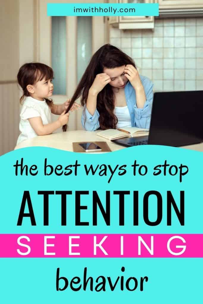 how to stop attention seeking behavior