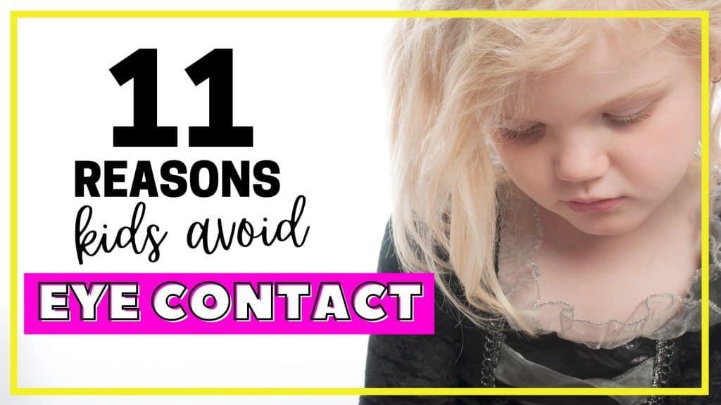why kids avoid eye contact