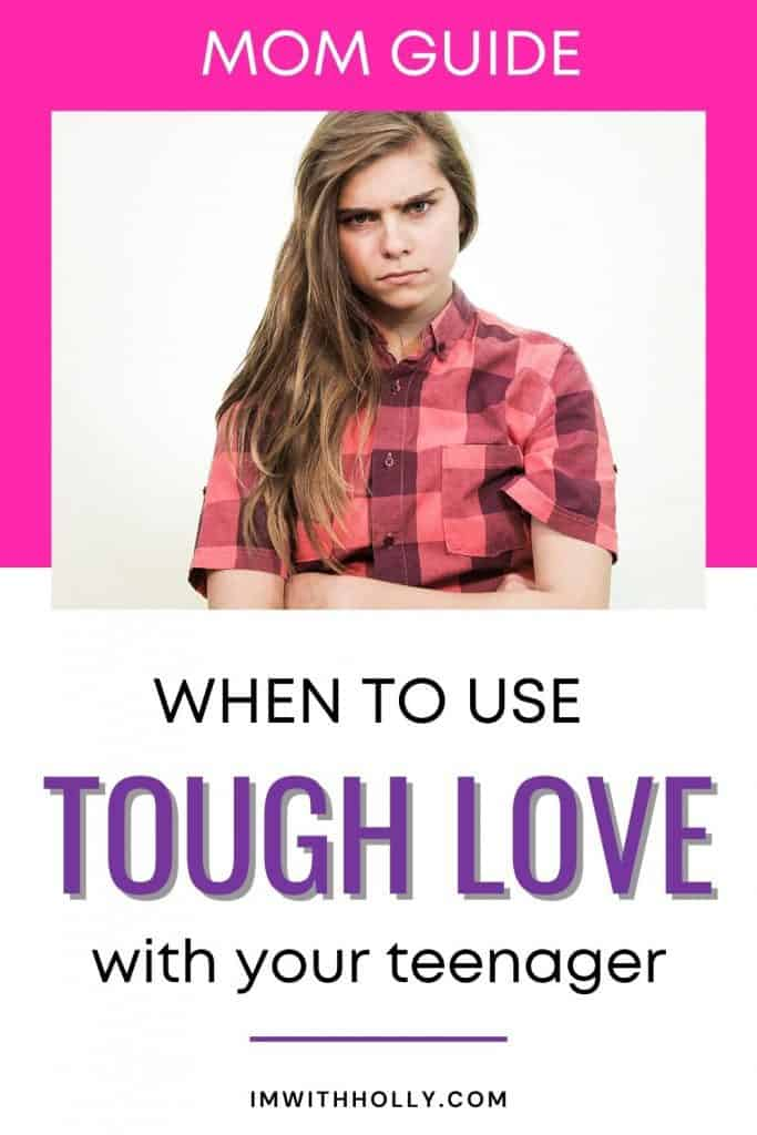 tough love for teens