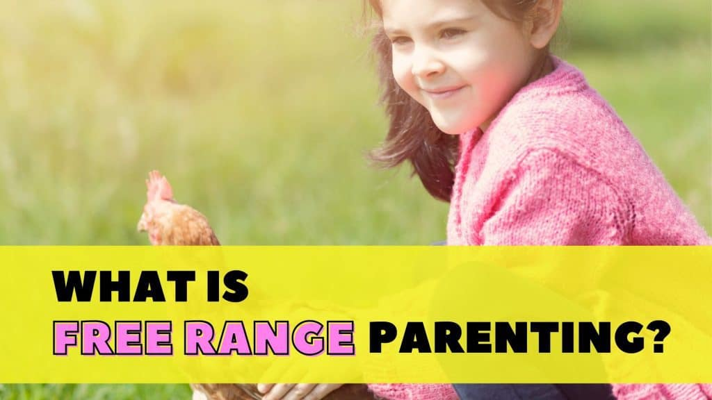 what is free range parenting
