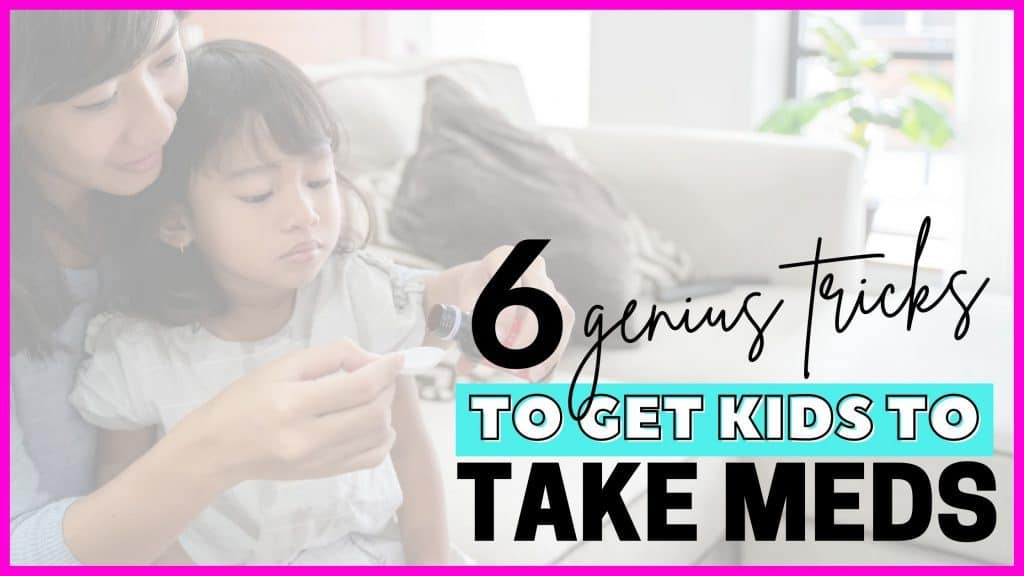 6 tricks to get kids to take meds