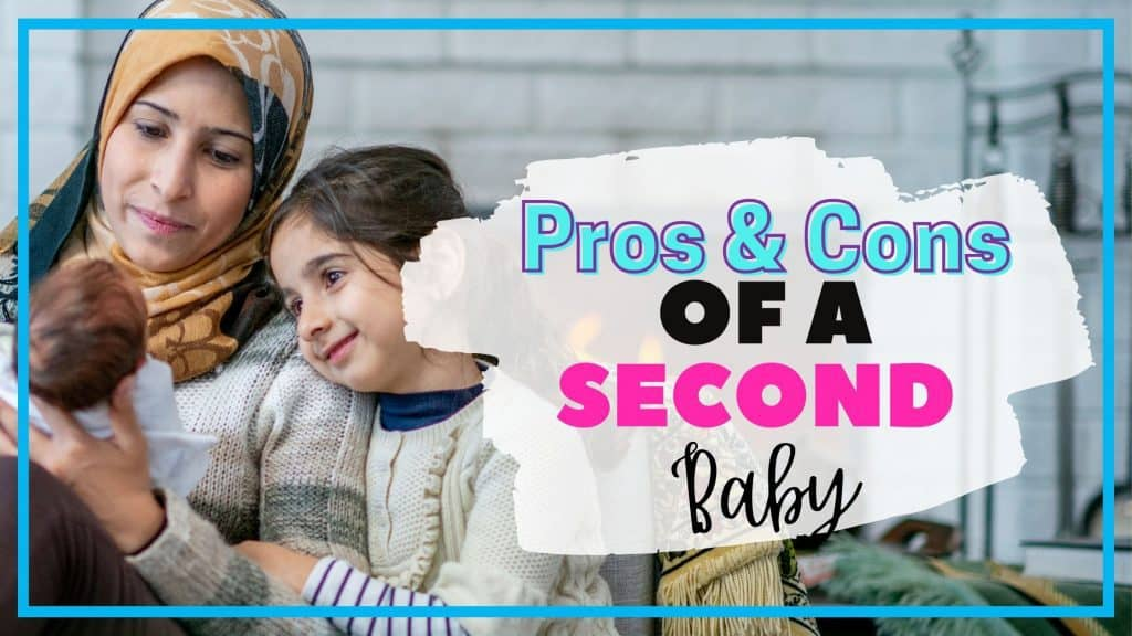 pros and cons of having a second baby