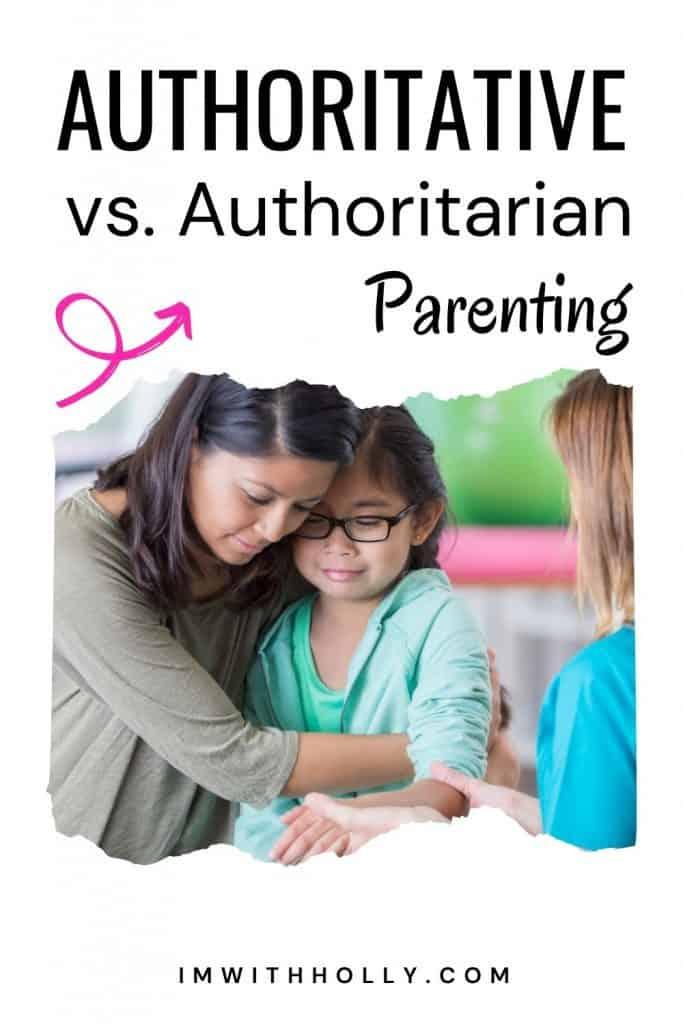 authoritarian vs. authoritative parenting
