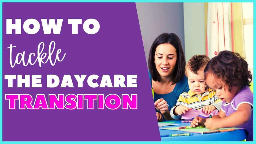 How to tackle the daycare transition
