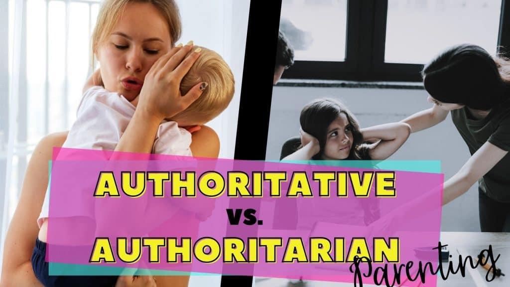 authoritative vs. authoritarian parenting