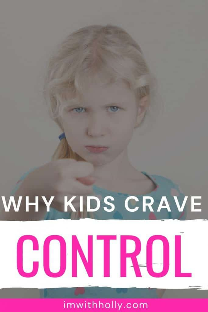 why kids crave control