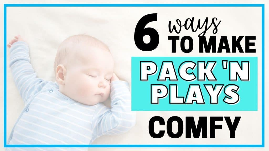 how to make a pack n play comfortable