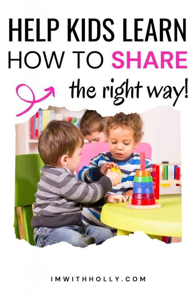 help kids who are learning how to share the right way