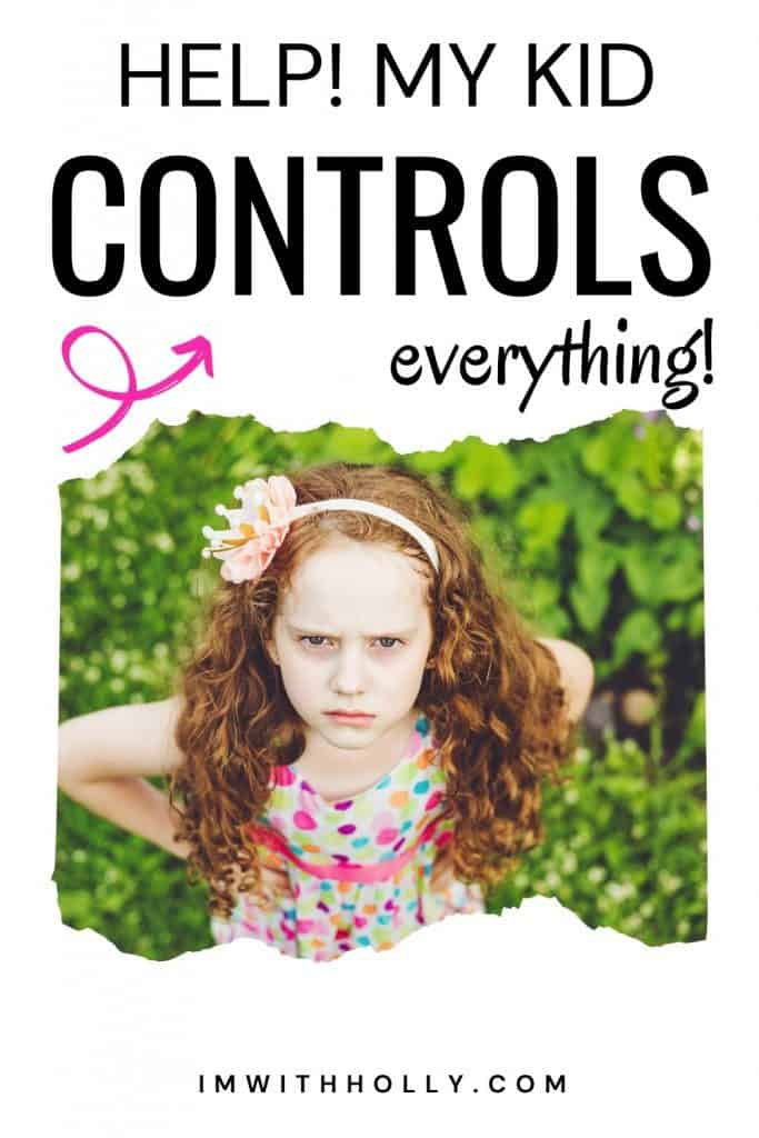 my child wants to control everything