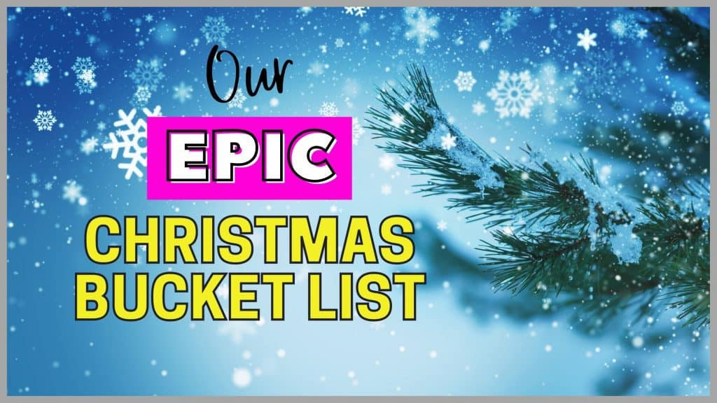 our epic christmas bucket list