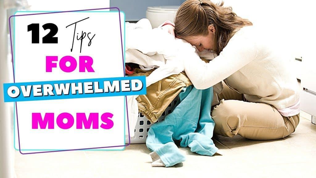 overwhelmed moms