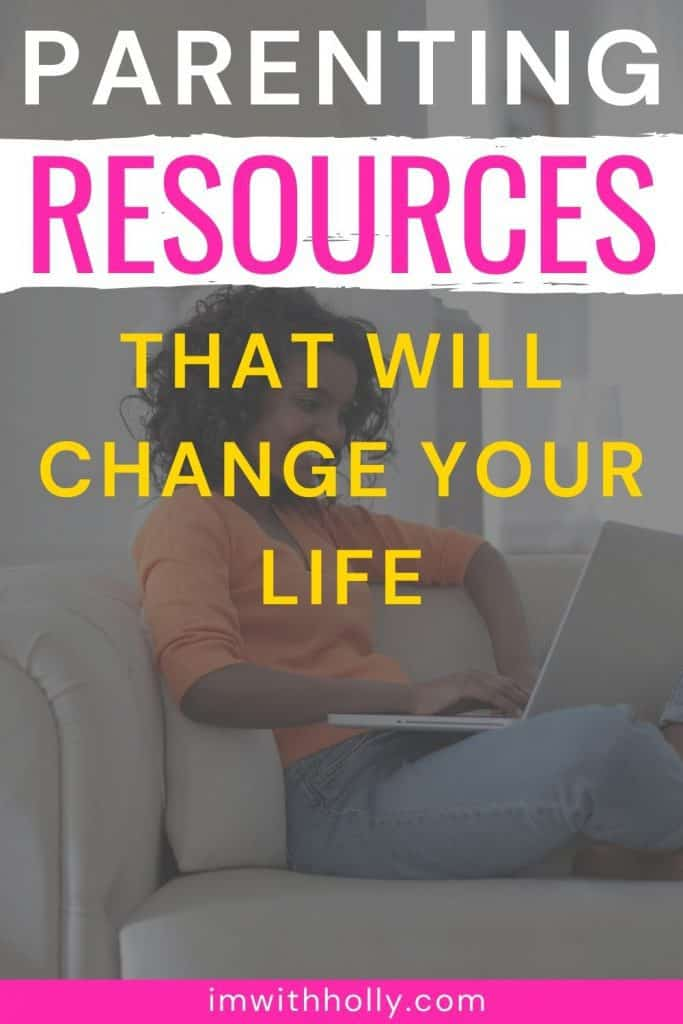positive parenting resources you need. Most are FREE!