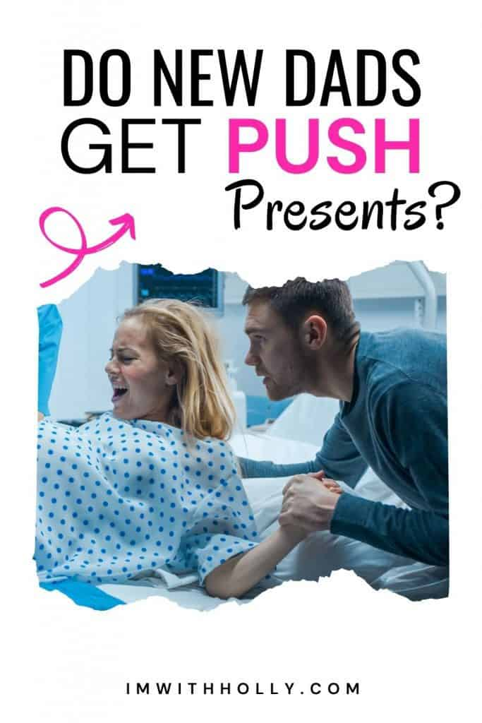 push presents for dads
