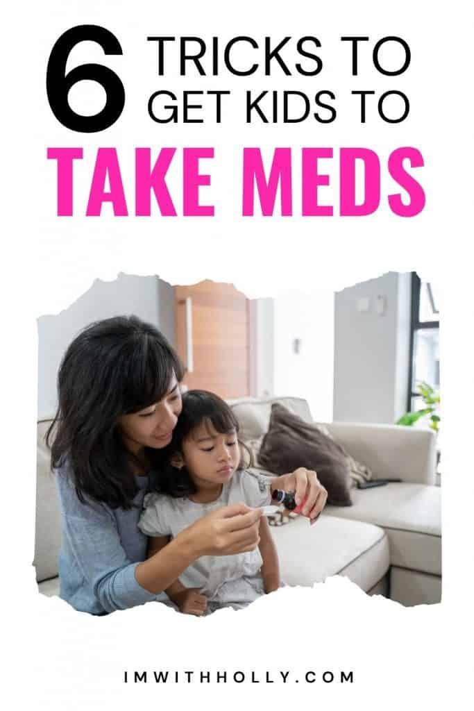 tricks to get kids to take meds