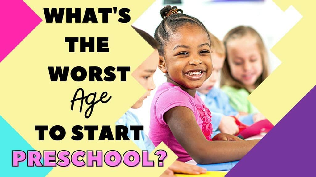 whats the worst age to start preschool