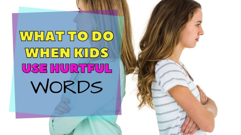 when kids say hurtful things
