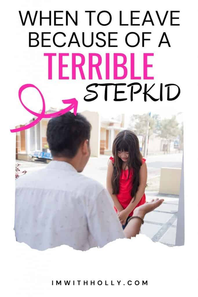 when to leave because of a stepkid